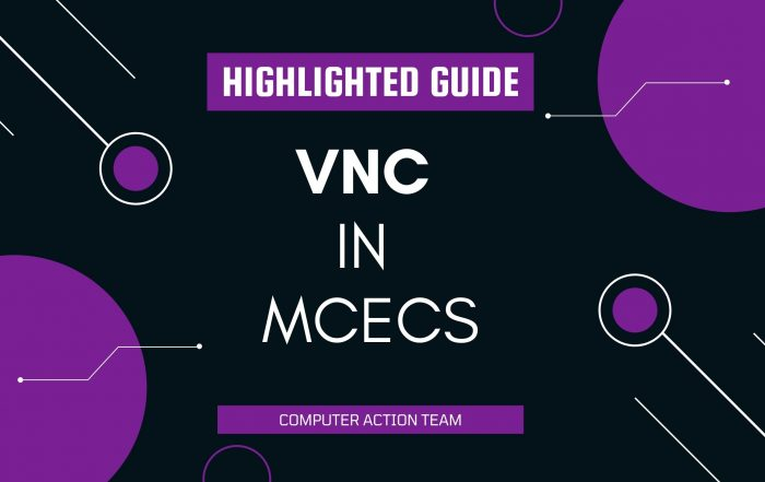 VNC in MCECS Highlighted Guide